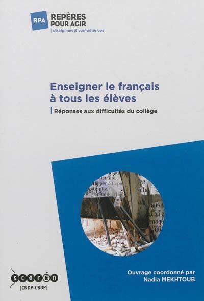 Enseigner le français à tous les élèves