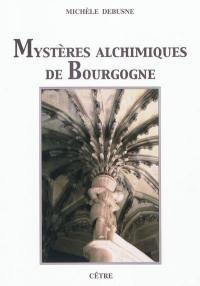 Mystères alchimiques de Bourgogne