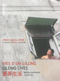 Vies d'un lilong = Lilong lives