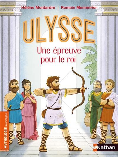 Ulysse : une épreuve pour le roi