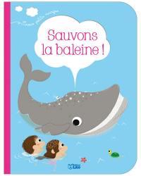 Sauvons la baleine !
