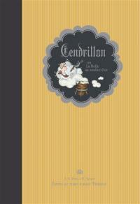 Cendrillon ou La belle au soulier d'or