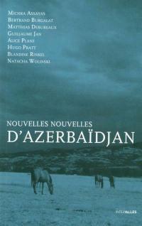 Nouvelles nouvelles d'Azerbaïdjan