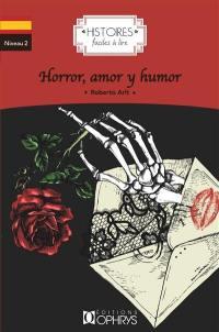 Horror, amor y humor