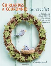 Guirlandes & couronnes au crochet