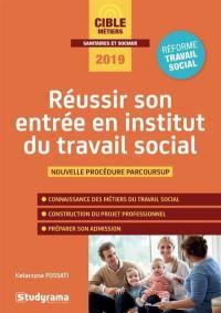 Réussir son entrée en institut du travail social