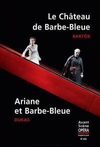 Avant-scène opéra (L'). n° 303, Le château de Barbe-Bleue