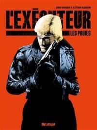L'exécuteur, Les proies, Vol. 3