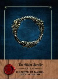Les contes de Tamriel. Volume 2, La tradition