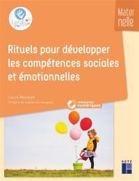 Rituels pour développer les compétences sociales et émotionnelles