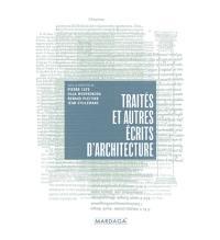 Traités et autres récits d'architecture