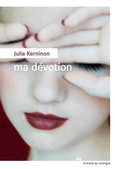 Ma dévotion