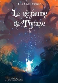 Le royaume de Topaze