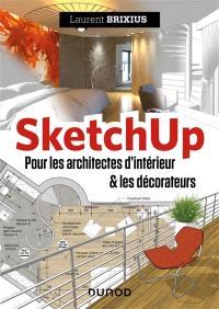 SketchUp pour les architectes d'intérieur et les décorateurs