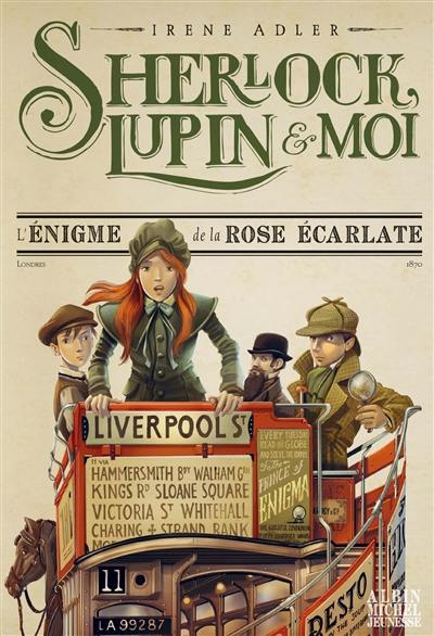Sherlock, Lupin & moi. Volume 3, L'énigme de la rose écarlate
