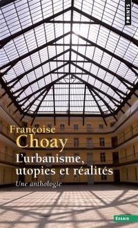 L'urbanisme, utopies et réalités