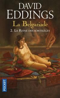 La Belgariade. Volume 2, La reine des sortilèges