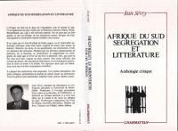 Afrique du Sud, ségrégation et littérature