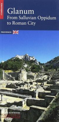 Glanum, from Salluvian oppidum to Roman city