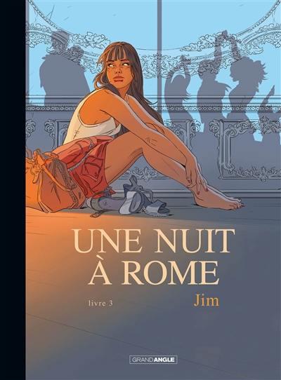 Une nuit à Rome. Volume 3,