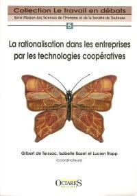 La rationalisation dans les entreprises par les technologies coopératives