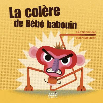 La colère de Bébé babouin