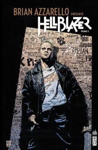 Brian Azzarello présente Hellblazer. Volume 2,