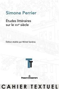 Etudes littéraires sur le XVIe siècle