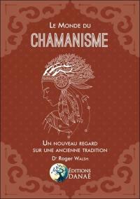 Le monde du chamanisme