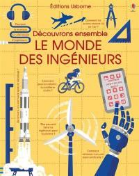 Le monde des ingénieurs