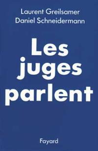 Les Juges parlent