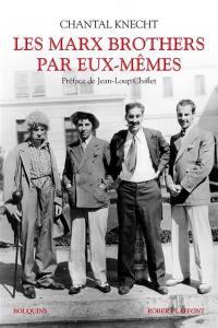 Les Marx Brothers par eux-mêmes