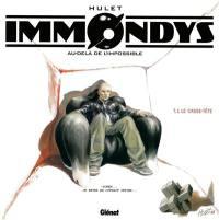 Immondys. Volume 1, Le casse-tête
