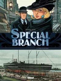 Special Branch. Volume 3, L'éveil du Léviathan