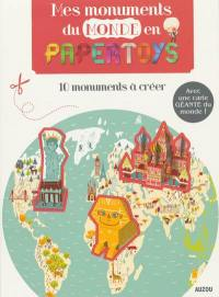 Mes monuments du monde en papertoys