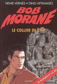 Bob Morane. Volume 77, Le collier de Civa