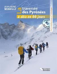 La traversée des Pyrénées à skis en 66 jours