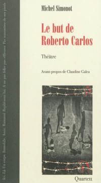 Le but de Roberto Carlos