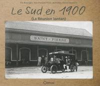 Le Sud en 1900