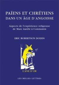 Païens et chrétiens dans un âge d'angoisse