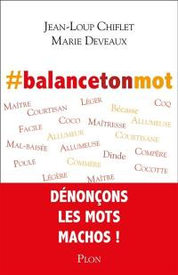 #Balancetonmot