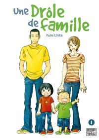Une drôle de famille. Volume 1,