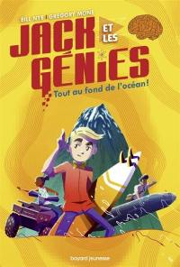 Jack et les génies. Volume 2, Tout au fond de l'océan !