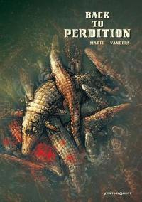 Back to perdition. Volume 1,