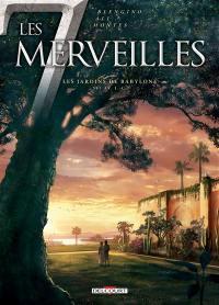 Les 7 merveilles. Volume 2, Les jardins de Babylone