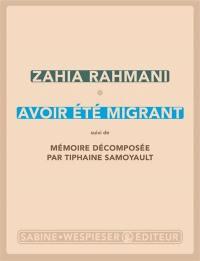 Avoir été migrant