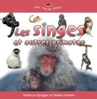 Les singes et autres primates