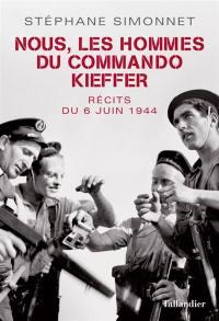 Nous, les hommes du commando Kieffer