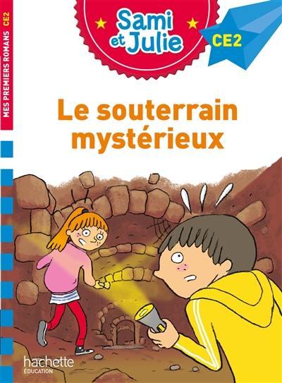 Le souterrain mystérieux