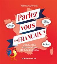 Parlez-vous (les) français ?